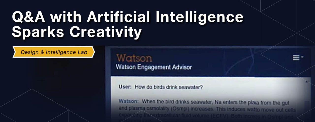 Watson AI sparks creativity